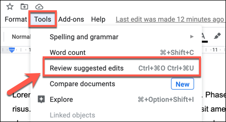 To begin accepting all edit suggestions, press Tools > Review Suggested Edits.