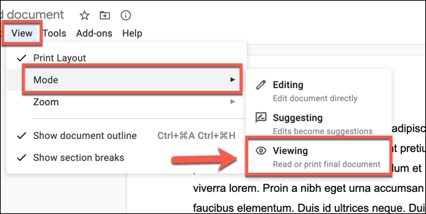To view a Google Docs document in Viewing mode, click View > Mode > Viewing from the top menu.