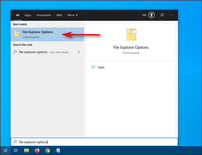 Open Start and type File Explorer Options