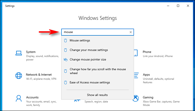 Click the search bar in Settings and type what you're looking for in Windows 10.
