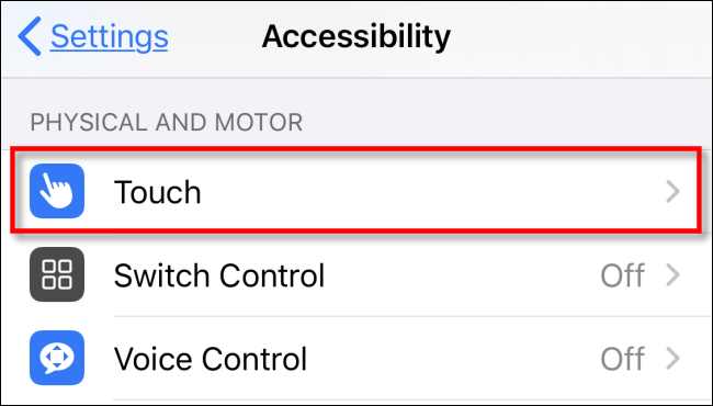 """Tap """"Touch"""" in the """"Accessibility"""" menu."""