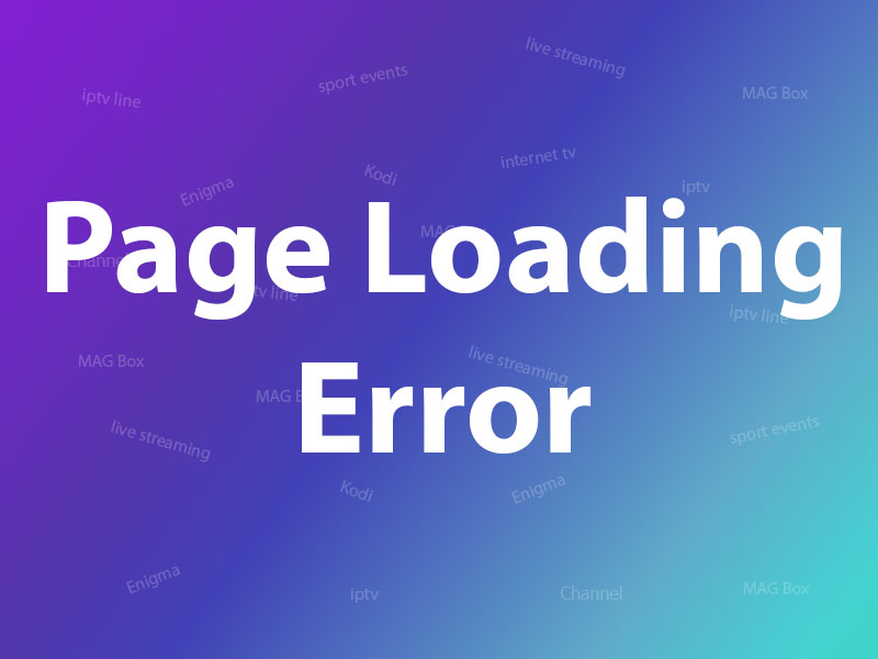 Why I see Page Loading Error in MAG?