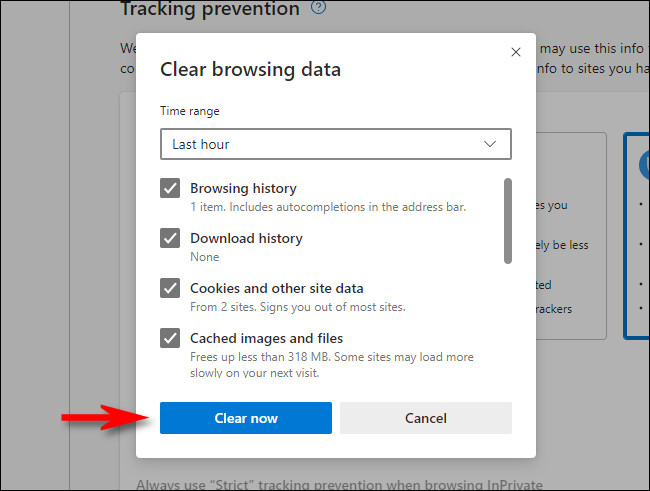 "In the Microsoft Edge ""Clear browsing data"" window, click ""Clear now."""
