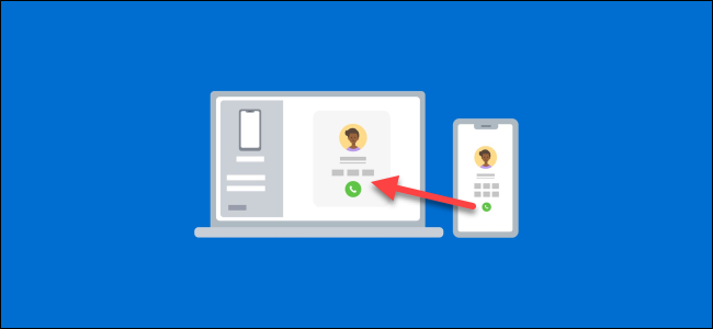 How to Make Calls from Windows 10 Using an Android Phone